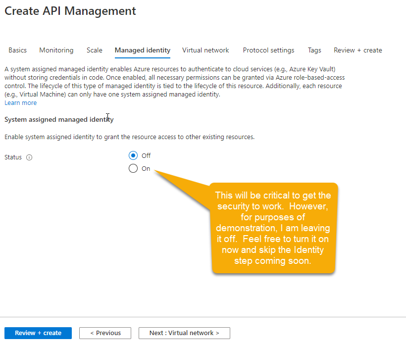You do want your APIM to have a managed identity