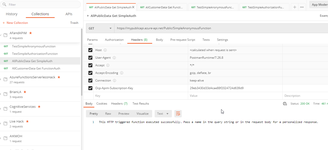 The APIs now work from Postman with the correct subscription and authorization through APIM